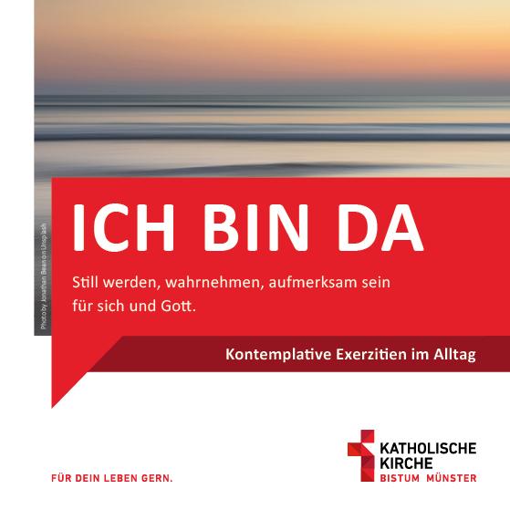 """Ich bin da"" – Alltagsexerzitien online"